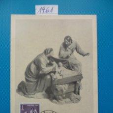 Sellos: 1961-ESPAÑA-TARJETAS MAXIMAS-NAVIDAD. Lote 221687532