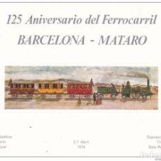Sellos: 1973-ESPAÑA-TARJETAS MAXIMAS-125 ANIVERSARIO FERROCARRIL-BARCELONA MATARO. Lote 222218168