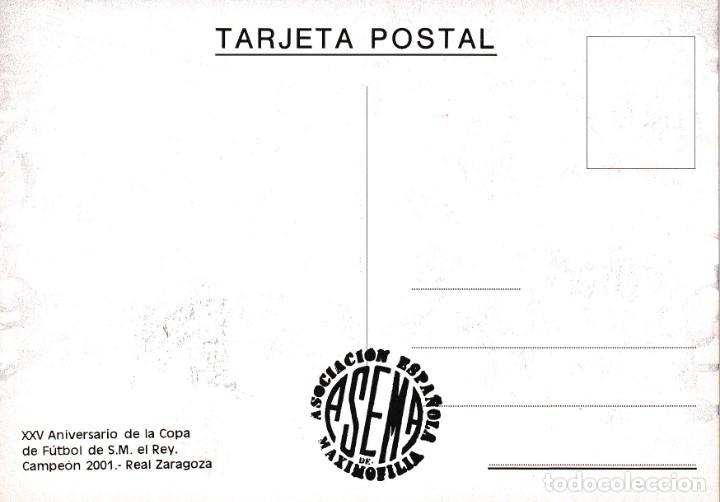 Sellos: FUTBOL 25 AÑOS DE LA COPA DE SM EL REY 2001 (EDIFIL 3805) EN RARA TARJETA MAXIMA PRIMER DIA ZARAGOZA - Foto 2 - 218584891