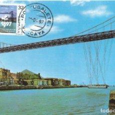 Sellos: 1997. MÁXIMA/MAXIMUM CARD. EDIFIL 3479. PUENTE DE VIZCAYA. MATASELLOS P.D. PORTUGALETE.. Lote 268746749