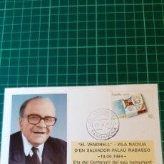 Sellos: 1984 TARRAGONA EL VEBDRELK SALVADOR PALAU RABASSO FECAFIL ANFIL MATASELLO. Lote 294850363