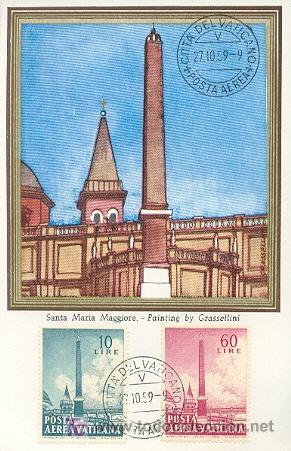 VATICANO - ARQUITECTURA - OBELISCOS. SANTA MARÍA MAGGIORE. MATASELLOS DEL 27-10-1959 (Sellos - Extranjero - Tarjetas Máximas)