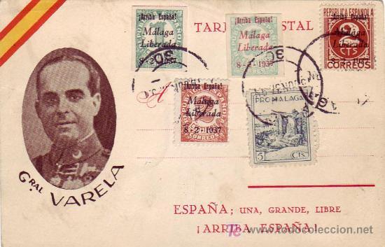 TARJETA PATRIOTICA GENERAL VARELA 1937, FRANQUEADA CON SELLOS E.L.P. MALAGA Y PRO MALAGA. MPM. (Sellos - España - Tarjetas)