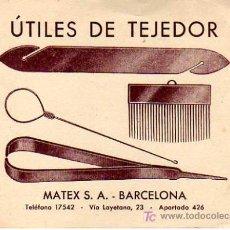 Sellos: TARJETA COMERCIAL DE LA EMPRESA CATALANA MATEX, S.A. DE BARCELONA -TEXTIL-UTILES DE TEJEDOR. Lote 7635683