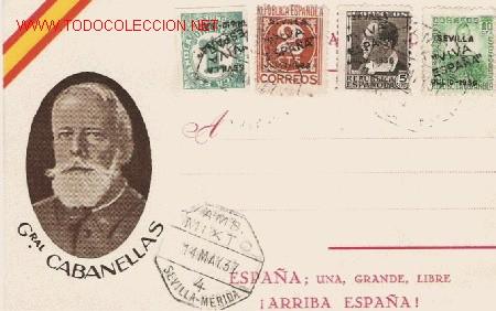 MAGNIFICA TARJETA DEL GRAL. CABANELLAS CIRCULADA CON CUATRO SELLOS SOBRECARGADOS DE SEVILLA (Sellos - España - Tarjetas)