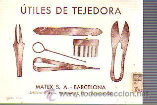 TARJETA COMERCIAL DE MATEX,SA DE BARCELONA -TEXTIL-UTILES DE TEJEDORACIRCULADA (Sellos - España - Tarjetas)