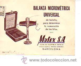 TARJETA COMERCIAL DE BALANZA MICROMRTRICA UNIVERSAL- TEXTIL MATEX SA (Sellos - España - Tarjetas)