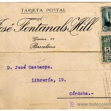 Sellos: TARJETA POSTAL COMERCIAL - JOSE FONTANALS HILL - BARCELONA . Lote 25985222