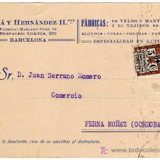 Sellos: TARJETA POSTAL COMERCIAL - SARDA Y HERNANDEZ - VELOS - MANTILLAS - PAÑUELOS - BARCELONA . Lote 27636286