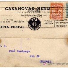Sellos: TARJETA POSTAL COMERCIAL - CASANOVAS HERMANOS - TEJIDOS - VILASAR DE MAR - BADALONA - BARCELONA . Lote 26008132
