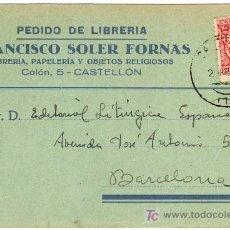 Sellos: TARJETA POSTAL COMERCIAL - FRANCISCO SOLER FORNAS - LIBRERIA PAPELERIA - CASTELLON . Lote 24280768