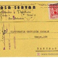 Sellos: TARJETA POSTAL COMERCIAL - CASA SERVAN - LIBRERIA -PAPELERIA - SAN SEBASTIAN (GUIPUZCOA) . Lote 25985170