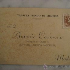 Sellos: TARJETA PEDIDO DE LIBRERIA,ANTONIO CARMONA ( EDITORIAL MUSICA MODERNA ). Lote 23088564