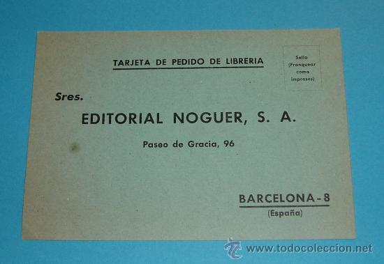 TARJETA EDITORIAL NOGUER (Sellos - España - Tarjetas)