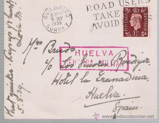 TARJETA POSTAL DE GUILDFORD A HUELVA. DE 5 SEP.1939. CON SELLO 211 Y CENSURA MILITAR DE HUELVA. (Sellos - Extranjero - Tarjetas)