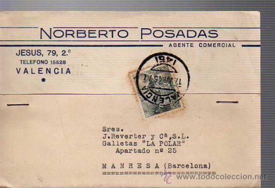 TARJETA COMERCIAL DEL AGENTE COMERCIAL NORBERTO POSADAS DE VALENCIA 1945 (Sellos - España - Tarjetas)