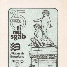 Selos: TARJETA CONMEMORATIVA DE LA 25 EXPOSICIÓ FINUSGAB. BARCELONA.. Lote 26963162