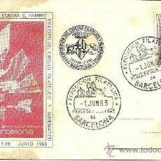 Sellos: TARJETA POSTAL - XXXI FERIA INTERNACIONAL DE MUESTRAS. AÑO LUCHA CONTRA EL HAMBRE - BARCELONA 1963. Lote 27343873