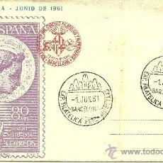 Sellos: TARJETA POSTAL - XXIX FERIA OFICIAL E INTERNACIONAL DE MUESTRAS EN BARCELONA - BARCELONA 1961. Lote 27343914