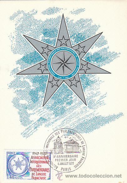 FRANCIA IVERT 1945, ASOCIACIÓN INTERNACIONAL PARLAMENTARIOS EN LENGUA FRANCESA TARJETA MAXIMA 6-7-77 (Sellos - Extranjero - Tarjetas Máximas)