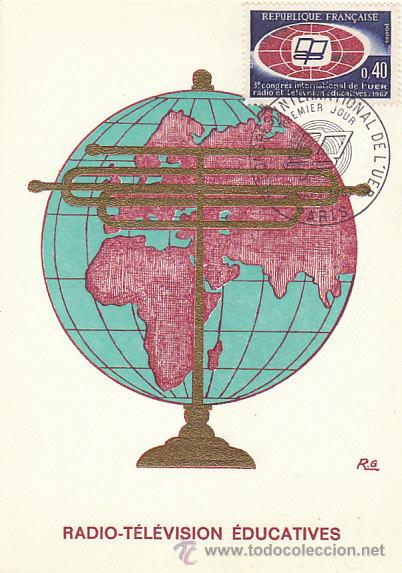 FRANCIA IVERT 1515, CONGRESO DE LA RADIO-TELEVISIÓN EDUCATIVA, TARJETA MAXIMA DE 4-3-1967 (Sellos - Extranjero - Tarjetas Máximas)