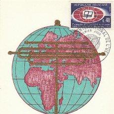 Sellos: FRANCIA IVERT 1515, CONGRESO DE LA RADIO-TELEVISIÓN EDUCATIVA, TARJETA MAXIMA DE 4-3-1967. Lote 30598745