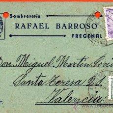 Sellos: TARJETA POSTAL SOMBRERIA RAFAEL BARROSO FREGENAL. Lote 33452858