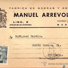 Sellos: TARJETA POSTAL FABRICA DE GORRAS Y BOINAS MANUEL ARREVOLA MADRID . Lote 33452922