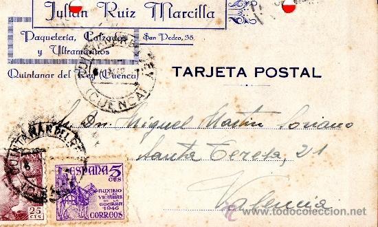 TARJETA POSTAL JULIAN RUIZ MARCILLA PAQUETERIA Y CALZADOS QUINTANAR DEL REY (Sellos - España - Tarjetas)