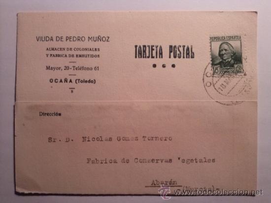 TARJETA POSTAL VIUDA DE PEDRO MUÑOZ ALMACEN DE COLONIALES. OCAÑA TOLEDO 1936 (Sellos - España - Tarjetas)