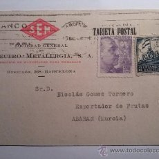 Sellos: TARJETA POSTAL SOCIEDAD GENERAL DE ELECTRO-METALURGIA BARCELONA 1940. Lote 34702924