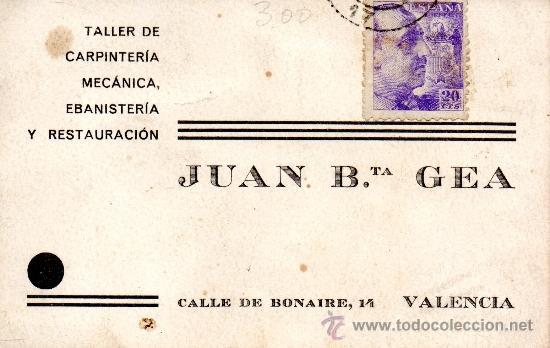 TARJETA POSTAL JUAN B.TA GEA VALENCIA TALLER DE CARPNTERIA (Sellos - España - Tarjetas)