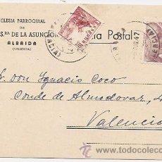 Sellos: ALBAIDA (VALENCIA): TARJETA POSTAL. Lote 37018724