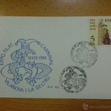 Sellos: TARJETA CON MATASELLO. VILANOVA I LA GELTRU. 1985. EXPO. FILATL CARNAVAL. Lote 39840613
