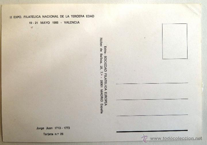Sellos: TARJETA POSTAL II EXPOSICION FILATELICA TERCERA EDAD. JORGE JUAN. MATASELLO VALENCIA 1986. - Foto 2 - 41231756