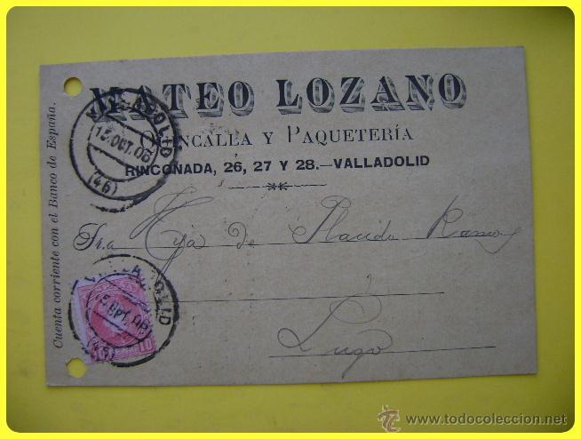 TARJETA POSTAL COMERCIAL 1906, QUINCALLA Y PAQUETERÍA MATEO LOZANO, VALLADOLID-LUGO. SELLO CADETE 10 (Sellos - España - Tarjetas)