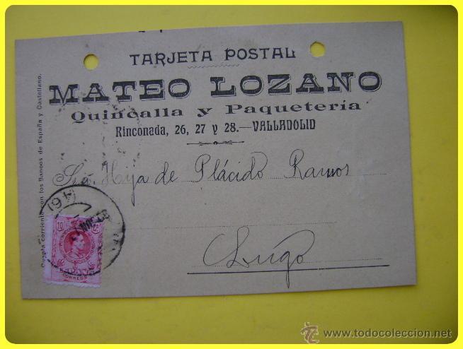 TARJETA POSTAL COMERCIAL 1910, QUINCALLA Y PAQUETERÍA MATEO LOZANO VALLADOLID-LUGO. SELLO MEDALLÓN10 (Sellos - España - Tarjetas)