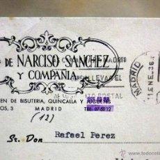 Sellos: TARJETA POSTAL, COMERCIAL, VDA. NARCISO SANCHEZ, BISUTERIA Y QUINCALLA, MADRID, VALENCIA, 1963. Lote 47613063