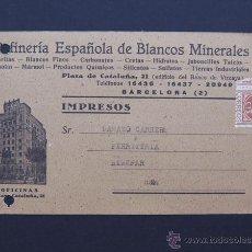 Sellos: TARJETA - IMPRESOS DE REFINERIA ESPAÑOLA DE BLANCOS MINERALES / BARCELONA AÑOS 50. Lote 48322427