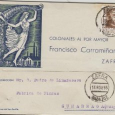 Sellos: TARJETA COMERCIAL - FRANCISCO CARRAMIÑANA , COLONIALES - ZAFRA ( BADAJOZ) AÑO 1955. Lote 190627226