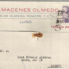 Sellos: TARJETA POSTAL DE ALMACENES OLMEDO DE LUGO A ORENSE 26-10-1942, PLEGADA. Lote 66020894