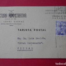 Sellos: TARJETA POSTAL COMERCIAL, GESTORIA ADMINISTRATIVA , V. LOPEZ CUEVAS - ZARAGOZA - 1943... R-5737. Lote 85401952