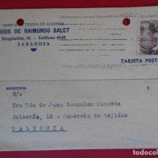 Sellos: TARJETA COMERCIAL HIJOS DE RAIMUNDO BALET- DE ZARAGOZA A VALENCIA - 1946- MATASELLO RODILLO.. R-5776. Lote 85702816