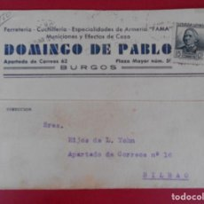 Sellos: TARJETA POSTAL COMERCIAL FERRETERIA DOMINGO DE PABLO, AÑO 1936, BURGOS - A BILBAO ... R-5850. Lote 86091664