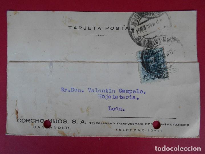 TARJETA POSTAL COMERCIAL CORCHO HIJOS, S.A., AÑO 1929 SANTANDER, A LEON... R-5871 (Sellos - España - Tarjetas)