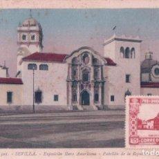 Sellos: TARJETA MAXIMA POSTAL SEVILLA - PABELLON DE LA REPUBLICA ARGENTINA - EXPO IBERO AMERICANA. Lote 96902755