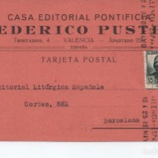 Sellos: TARJETA POSTAL - FEDERICO PUSTET VALENCIA CIRCULADA A BARCELONA 1936 -- C-48. Lote 98001355