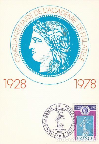 FRANCIA IVERT 2017, 50 ANIVERSARIO DE LA ACADEMIA DE FILATELIA, TARJETA MAXIMA DE 7-10-1978 (Sellos - Extranjero - Tarjetas Máximas)
