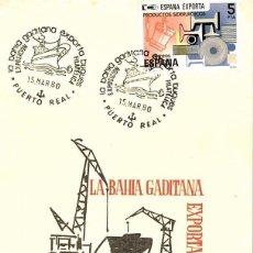 Sellos: 1980 MATASELLOS SOBRE TARJETA PUERTO REAL BAHIA GADITANA EXPORTA BUQUES. Lote 103684171