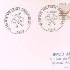 Sellos: FRANCIA, CONGRESO GEOLOGICO INTERNCIONAL EN PARIS (HERRAMIENTAS DE MINERO) MATASELLO DE DE 8-7-1980. Lote 126293243